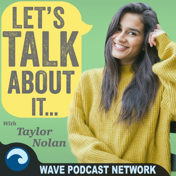 Bachelor's Podcasts, let's talk about it with Taylor Nolan