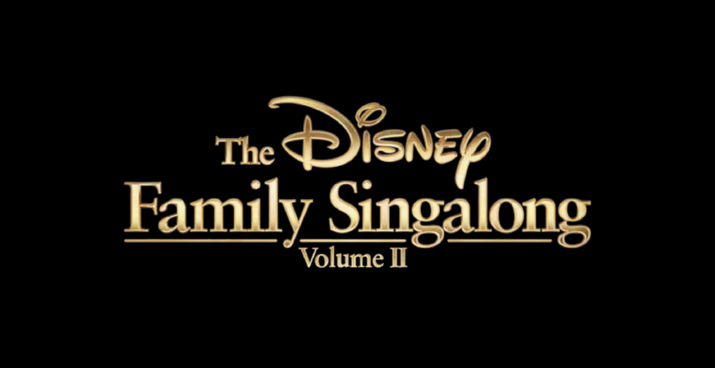 Disney Family Singalong Volume II