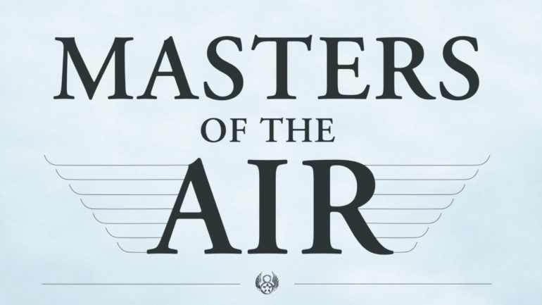 Masters of the Air - Apple TV+